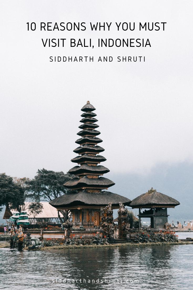 Reasons to visit Bali